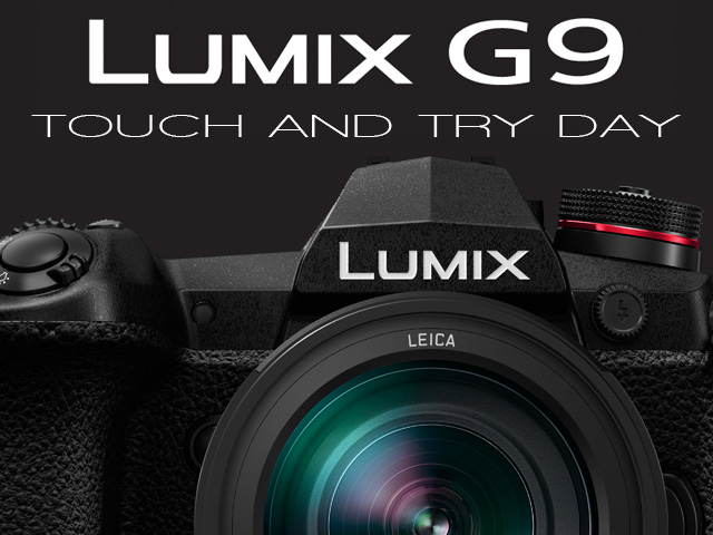 Lumix G9 & Leica 200mm Touch and Try Day