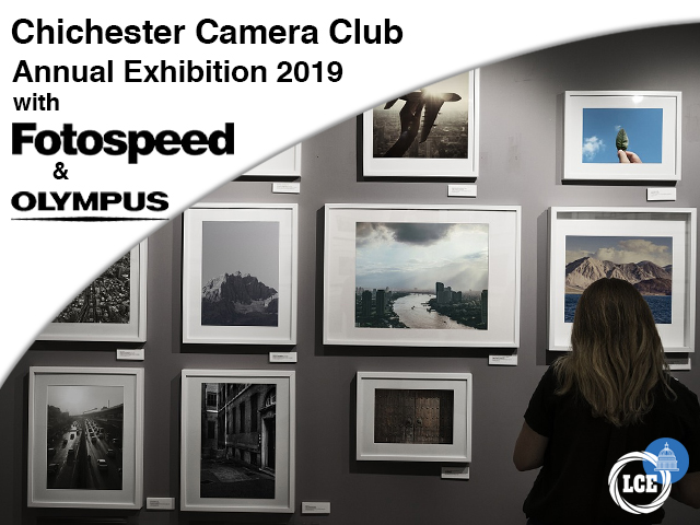 Chichester Camera Club - Annual Exhibition with Fotospeed & Olympus