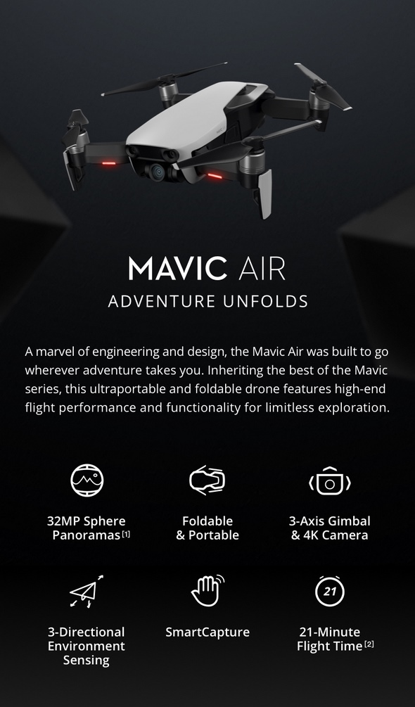 1879438218d A marvel of engineering and design, the Mavic Air was built to go wherever  adventure takes you. Inheriting the best of the Mavic series, this  ultraportable ...